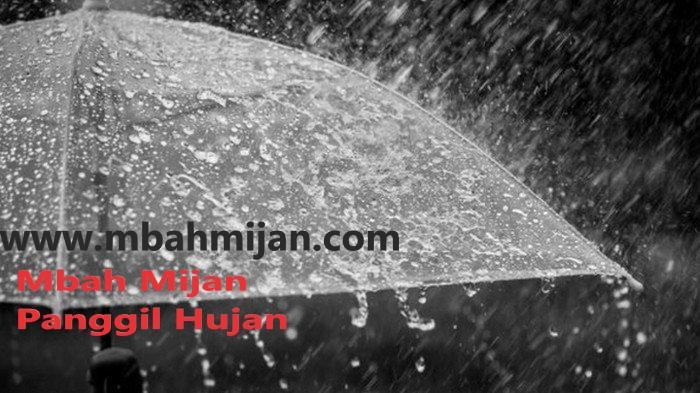 Mbah Mijan Panggil Hujan