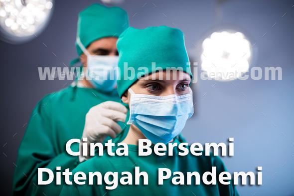 Cinta Bersemi Ditengah Pandemi