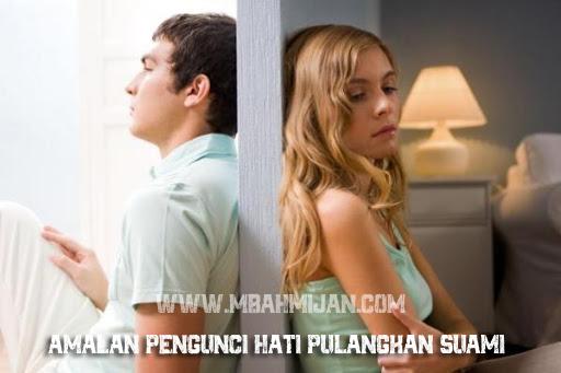 Amalan Pengunci Hati Pulangkan Suami
